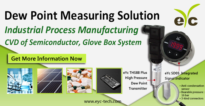 Glove Box System in CVD of Semiconductor Industrial Process Manufacturing ─ eYc Dew Point Measuring Solution